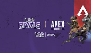Twitch Rivals: APEX Legends - TwitchCon Europe Showdown