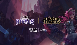 Twitch Rivals: League of Legends - TwitchCon Europe Showdown