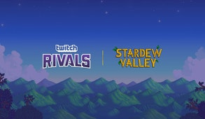 Twitch Rivals: Stardew Valley Summer Challenge