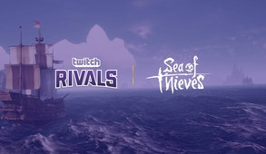 Twitch Rivals: Sea of Thieves Showdown